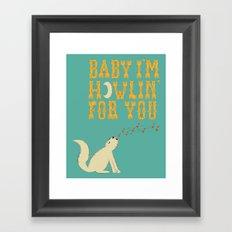 Howlin for You Framed Art Print