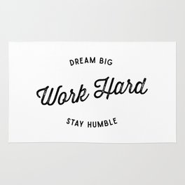 Dream Big. Work Hard. Stay Humble. Rug