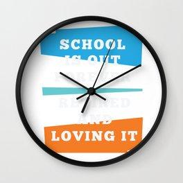 Teacher Retirement School Retired Funny Gift graphic Wall Clock