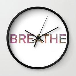 Breathe quote design Wall Clock