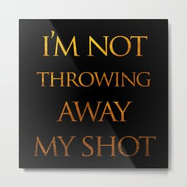 MY SHOT Metal Print