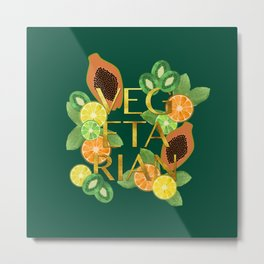 Vegetarian Fruit Metal Print