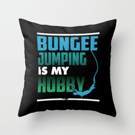 Bungee Jumping is My Hobby Throw Pillow