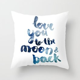 "ROYAL BLUE ""LOVE YOU TO THE MOON AND BACK"" QUOTE Throw Pillow"