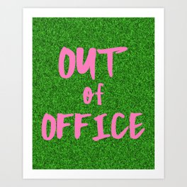 Out of Office Print Typography Pink and Green Grass Artwork Art Print