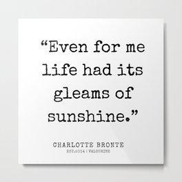 20 | Charlotte Brontë Quotes | 200129 Metal Print
