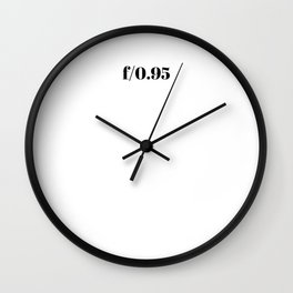 F/0.95 Wall Clock