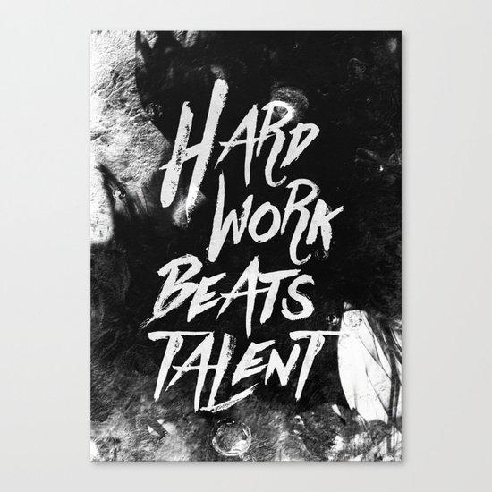 Inspirational typographic quote Hard Work Beats Talent Canvas Print
