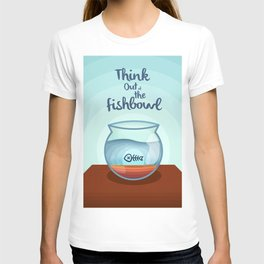 Think Out of the Fishbowl T-shirt