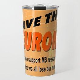 SAVE THE NEURONS! Travel Mug