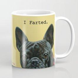 I Farted - French Bulldog Coffee Mug