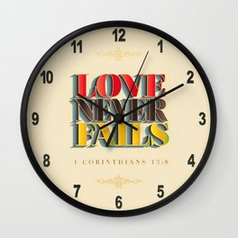 Love Never Fails! Wall Clock