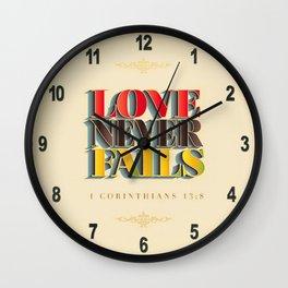 Love Never Fails! Wall Clock