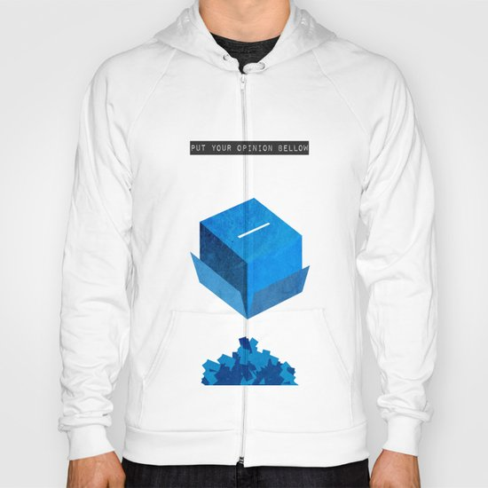 Put your opinion Bellow Hoody