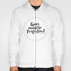 Gum would be perfection! Hoody