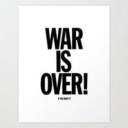 War Is Over - If You Want It -  John Lenon & Yoko Ono Poster Art Print