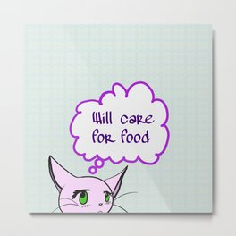Will care for food Metal Print
