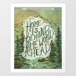 Home Is Behind Art Print