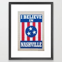 I Believe in Nashville Framed Art Print