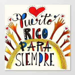 Puerto Rico Para Siempre Canvas Print