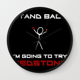 Stand Back - I'm Going to Try Redstone Wall Clock