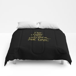 Tolkien Quote - Gold On Black Comforters