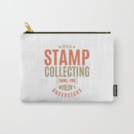 Stamp Collecting Thing Carry-All Pouch