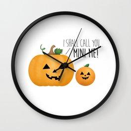 I Shall Call You... Mini Me! Wall Clock
