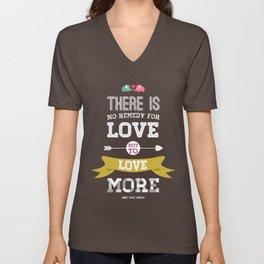 Love More Unisex V-Neck