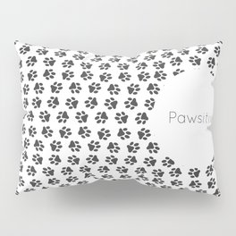 Pawsitive - dog lover animals pattern Pillow Sham