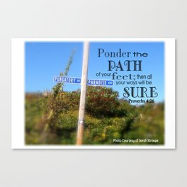 Proverbs 4:26 Canvas Print