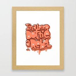 I am Loner Dottie a Rebel Framed Art Print