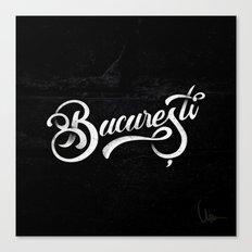 Bucuresti/Bucharest lettering Canvas Print