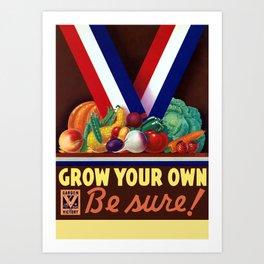 Victory Garden -- Grow Your Own Art Print