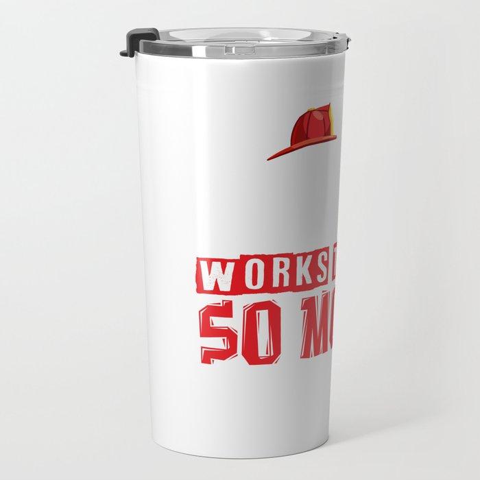 fire brigade firefighter hero fire funny gift Travel Mug
