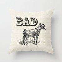 ass Throw Pillows featuring Bad Ass by Jacqueline Maldonado