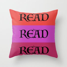 READ READ READ {PURPLE} Throw Pillow