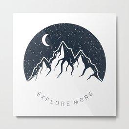 Explore More. Mountains Metal Print