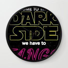 COME TO THE DARK SIDE WE HAVE TO TANGOO dance party disco star lovely vintage black space rocket  wa Wall Clock