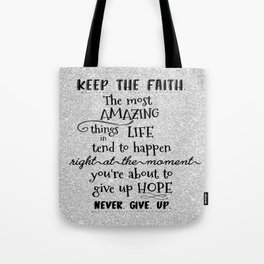 Keep the Faith Quote Typography Tote Bag