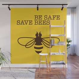 Be safe - save bees Wall Mural