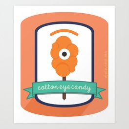 cotton eye candy Art Print