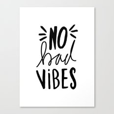 No Bad Vibes - Black and white hand lettered typography Canvas Print