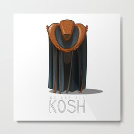 We are all KOSH Metal Print