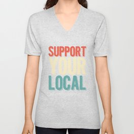 Support Your Local Photographer Photography Camer Cameraman Focus GIft Unisex V-Neck