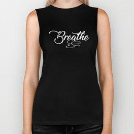 Breathe Gift Biker Tank