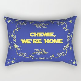 Chewie we're home quote design starwars movie chewbacca fan art Rectangular Pillow