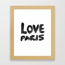 Love Paris Framed Art Print