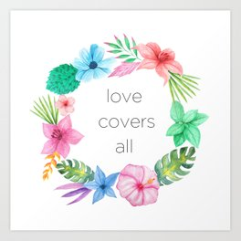Love Covers All Art Print