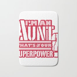 I'm An Aunt Mother Day Mom Present Bath Mat